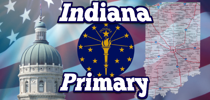 Indiana Primary Preview and Results