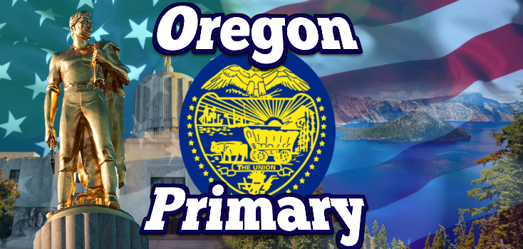 Oregon Primary Preview and Results