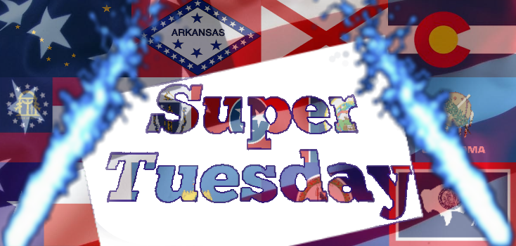 March 1 is Super Tuesday